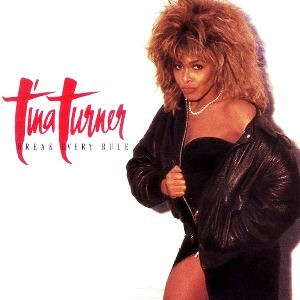 Tina_Turner_Break_Every_Rule.jpg